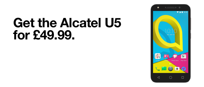 Get the Alcatel U3 for £49.99. £10 minimum top-up required. Find out more.